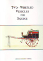Two-Wheeled vehicles for equine