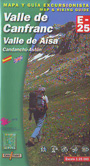Valle de Canfranc. Valle de Aisa. Candanchú-Astún. Mapa y guía excursionista / Map & hiking guide