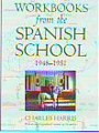 Workbooks fro the Spanish School 1948-1951