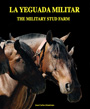 Yeguada militar, La / The military stud farm